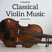 Classic Violin Music by Various Artists