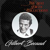 The best voices collections, gilbert becaud by Gilbert Becaud