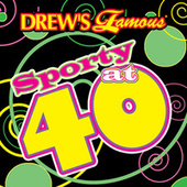 Drew's Famous Sporty At 40 by The Hit Crew(1)