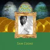 Our Starlet de Sam Cooke