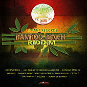 Bamboo Bench Riddim by Various Artists
