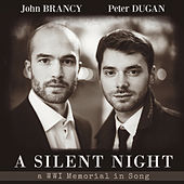Play & Download A Silent Night: A WWI Memorial in Song by John Brancy | Napster