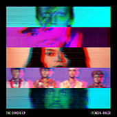 The Covers EP by Fenech-Soler