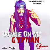 Wine on Me by Gyptian