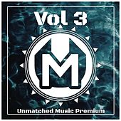 Unmatched Music Premium, Vol.3 von Various Artists
