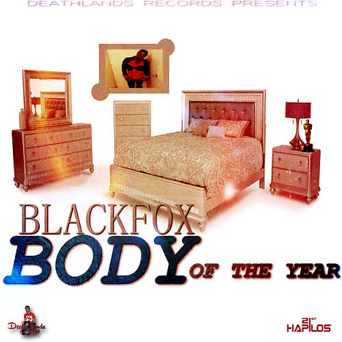 Body of the Year by Black Fox