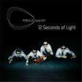 12 Seconds of Light by Modulus Quartet