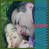 Angel by Moya