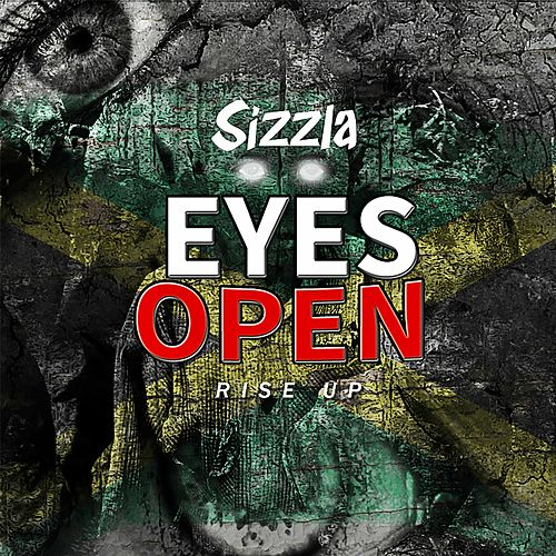 Play & Download Eyes Open by Sizzla | Napster