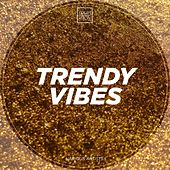 Trendy Vibes by Various
