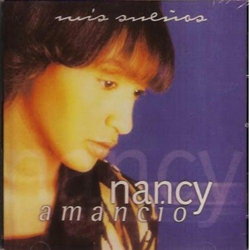 Mis Sueños de Nancy Amancio