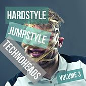 Hardstyle Jumpstyle Techno Heads, Vol. 3 by Various Artists