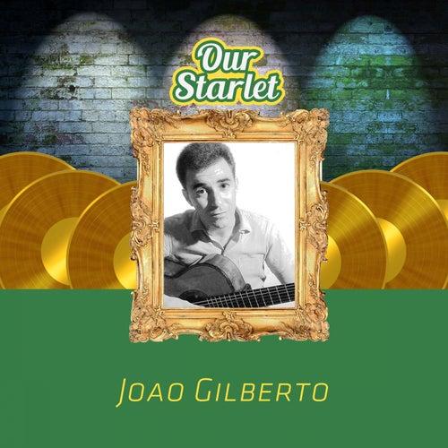 Our Starlet by João Gilberto
