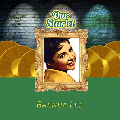 Our Starlet by Brenda Lee