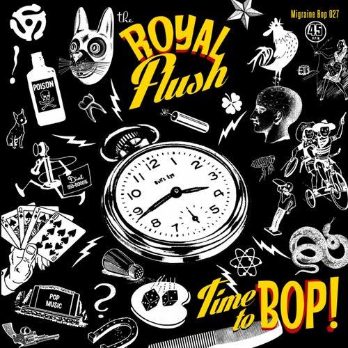 Time to Bop by Royal Flush