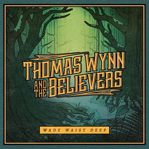 Heartbreak Alley by Thomas Wynn and The Believers