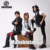 Mahabintang by Supersoul