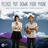 Please Put Down Your Phone (feat. Singto Numchok) by Jenny