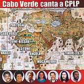 Cabo Verde Canta a CPLP by Various Artists