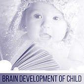 Brain Development of Child – Educational Melodies for Children, Brain Power, Build Baby IQ, Classical Music for Youngest, Mozart, Bach by Kinderklassiker Welt Baby Lullaby