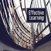 Effective Learning – Classical Melodies to Improve Your Memory, Study Sounds, Focus on Task by Classical Music Songs