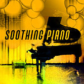 Soothing Piano – Relaxed Jazz, Instrumental, Easy Listening, Calm Piano, Relax at Work by Soft Jazz
