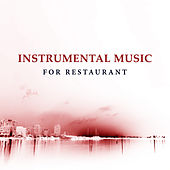 Instrumental Music for Restaurant – Time for Coffee, Jazz Music to Calm Down, Easy Listening, Restaurant Jazz Note by Jazz Lounge