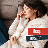 Deep Dreams – Calm Lullaby, Healing Songs for Relaxation, Restful Sleep, Peaceful Music to Bed, Relaxing Nap, Tranquility, Bedtime, Night Chill by Soothing Sounds