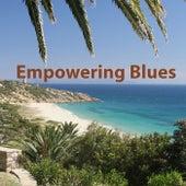 Empowering Blues von Various Artists