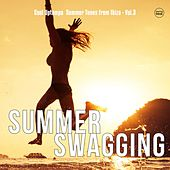Summer Swagging, Vol. 3 (Ibiza Electronic Tunes) by Various Artists