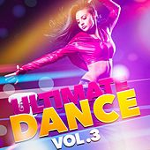 Ultimate Dance, Vol. 3 by Various Artists