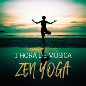 1 Hora de Música Zen Yoga by Various Artists
