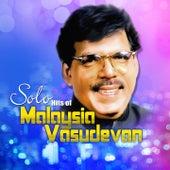 Play & Download Solo Hit of Malaysia Vasudevan by Malaysia Vasudevan | Napster