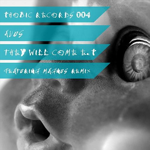Play & Download They Will Come EP by Avus | Napster