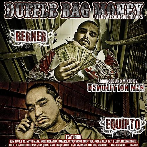 Duffle Bag Money by Berner