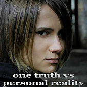 Play & Download One Truth Vs Personal Reality by Various Artists | Napster