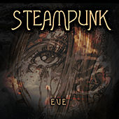 Play & Download Eve by Steampunk | Napster