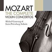 Play & Download Mozart: The Complete Violin Concertos by Various Artists | Napster