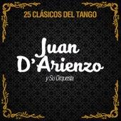 25 Clásicos del Tango by Juan D'Arienzo