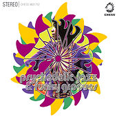 Chess Psychedelic Jazz And Funky Grooves by Various Artists