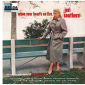 When Your Heart's On Fire by Jeri Southern