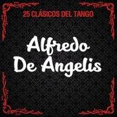 25 Clásicos del Tango by Alfredo De Angelis