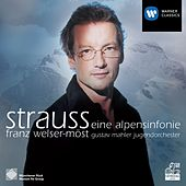 Strauss: Alpine Symphony by Franz Welser-Möst