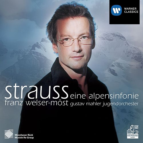 Play & Download Strauss: Alpine Symphony by Franz Welser-Möst | Napster