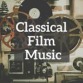 Classical Film Music by Various Artists