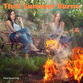 That Summer Burns by Paul Quarring