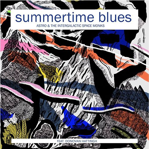 Summertime Blues (feat. Donovan Hattingh) de Astro