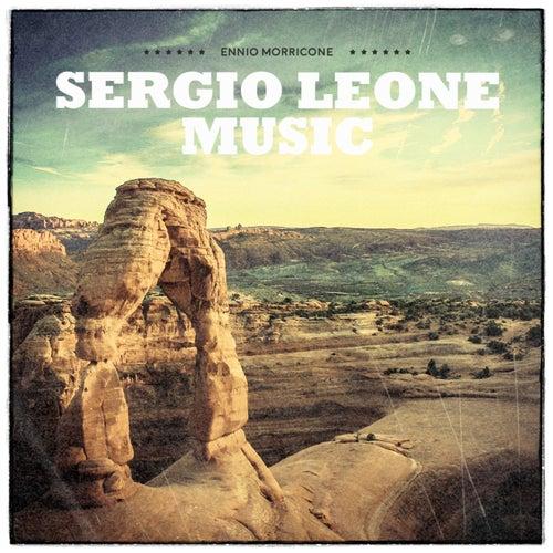 Sergio Leone Music by Ennio Morricone