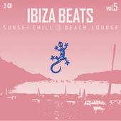 Ibiza Beats Volume 5 (Sunset Chill & Beach Lounge) by Various Artists