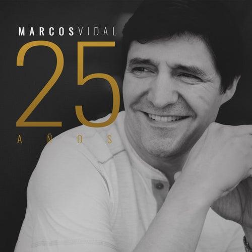 Marcos Vidal 25 Años by Marcos Vidal